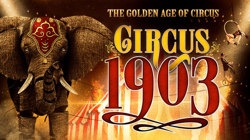 WIN a Double Pass to see CIRCUS 1903 at the Regent Theatre
