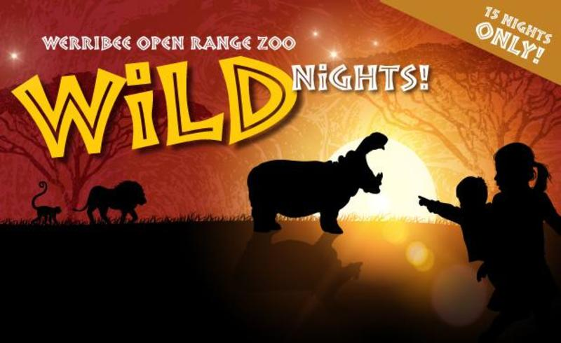 Wild Nights - Werribee Open Range Zoo